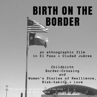 "Film Screening: ""Birth on the Border."""