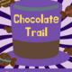 Chocolate Trail