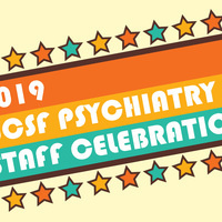 2019 Psychiatry Staff Celebration