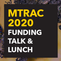 MTRAC 2020 Funding Talk & Lunch