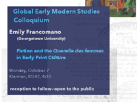"""Emily Francomano, """"Fiction and the 'Querelle des Femmes' in Early Print Culture"""""""