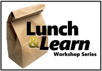 Lunch and Learn Workshop Series at Education Center