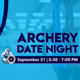 Archery Date Night