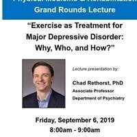 "PM&R Grand Rounds: ""Exercise as Treatment for Major Depressive Disorder: Why, Who, and How?"""