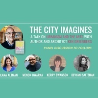 The City Imagines with Ken Greenberg