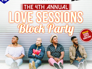 The Love Sessions: Back2School BLOCK PARTY