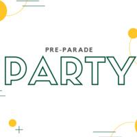 Pre-Parade Party