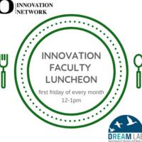 Innovation Faculty Luncheon