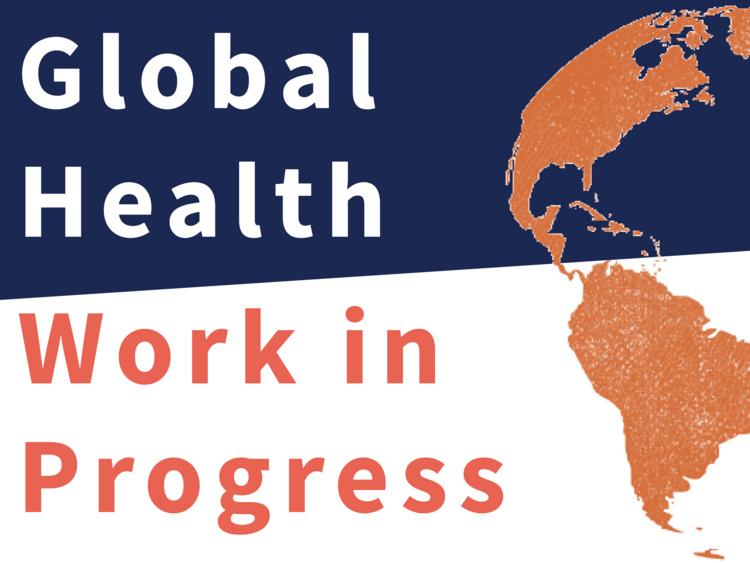 Global Health Work in Progress meeting