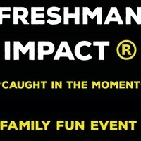 Freshman Impact Family Fun Day