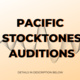Pacific Stocktones Auditions