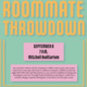 Roommate Throwdown