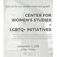 Center for Women's Studies and LGBTQ Initiatives Meet n' Greet