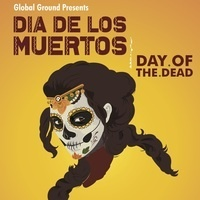 Dia De Los Muertos | Day of the Dead