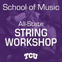 TCU All-State String Workshop