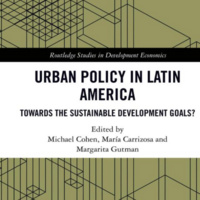 """Book Launch: """"Urban Policy in Latin America: Towards the Sustainable Development Goals?"""""""