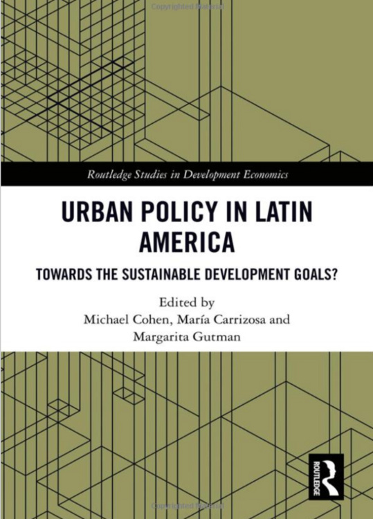 "Book Launch: ""Urban Policy in Latin America: Towards the Sustainable Development Goals?"""