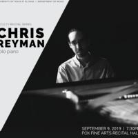 FACULTY RECITAL: CHRIS REYMAN, PIANO