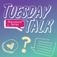 Tuesday Talk - Let's Talk About STI's