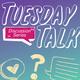 Tuesday Talk - Family Talk