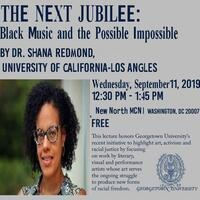 THE NEXT JUBILEE: Black Music and the Possible Impossible