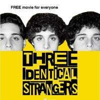 Free Film: Three Identical Strangers (PG-13)