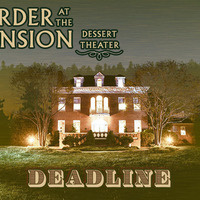 Murder at the Mansion: Deadline by Dean Fiala