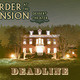 Murder at the Mansion: Deadline by Dean Fiala