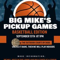 Big Mike's Pickup Games:  Basketball Edition