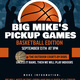 Big Mike's Pickup Games:  Basketball Edition