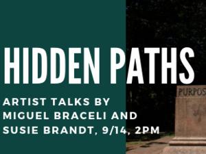 Hidden Paths: Miguel Braceli and Susie Brandt Artist Talks