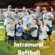 Intramural Softball Registration Deadline