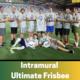 Ultimate Frisbee Registration Deadline