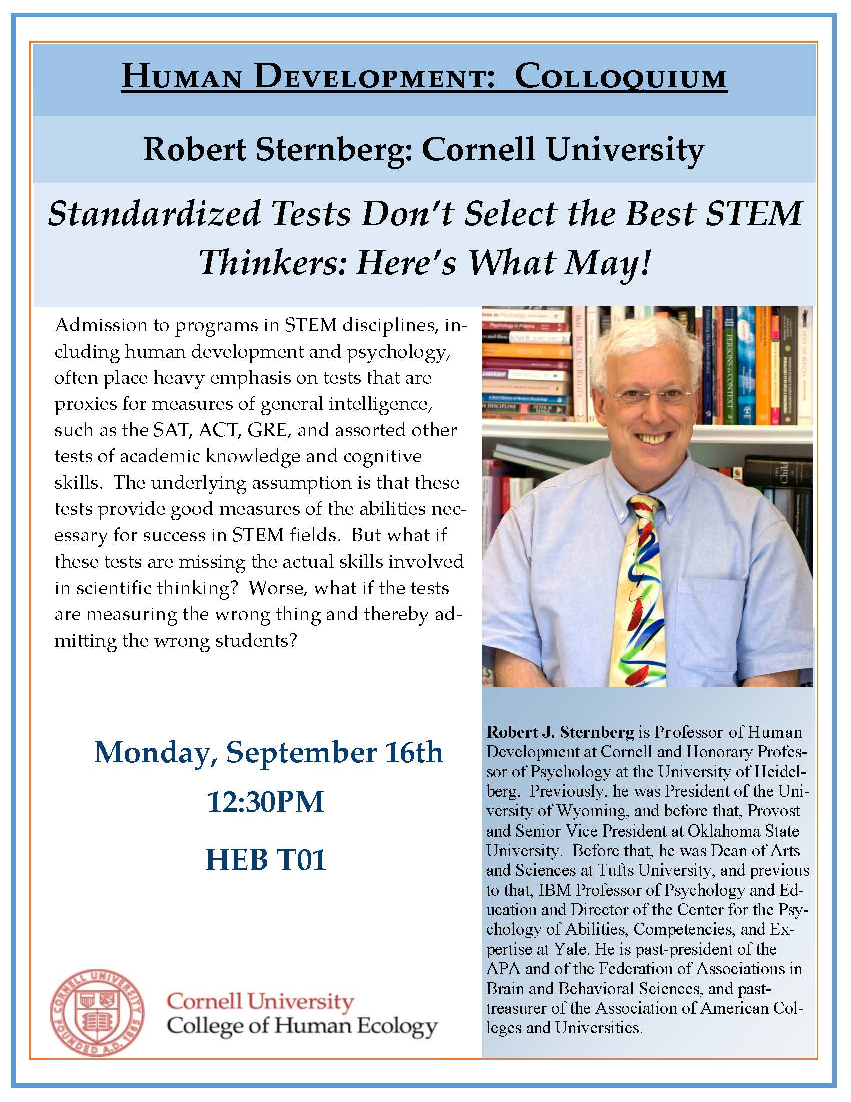 Robert Sternberg - Standardized Tests Don't Select the Best STEM Thinkers: Here's What May!
