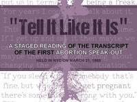 Tell It Like It Is - A Staged Reading from the First Abortion Speak-Out
