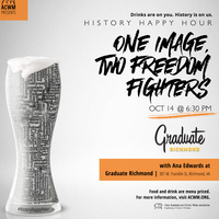 History Happy Hour RVA: One Image Two Freedom Fighters