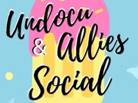 Undocu & Allies Social