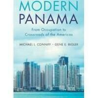 Book Launch and Signing-Modern Panama: From Occupation to Crossroads of the Americas by Gene Biler and Michael Conniff