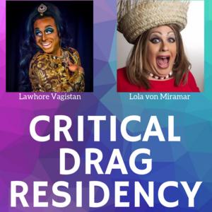 Critical Drag Residency: Keynote Address at GRO Symposium