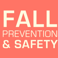 Fall Prevention and Safety Awareness
