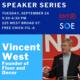 Entrepreneur Speaker Series: Vincent West