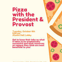 Pizza with the President & Provost