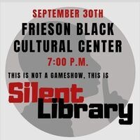 This Is Not A Game Show; This is Silent Library