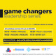GameChangers Leadership Series