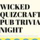 Wicked QuizCraft Trivia
