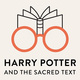 Harry Potter and the Sacred Text LIVE