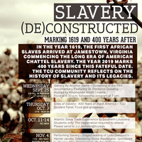Sites of Slavery: 400 Years of Black America – TCU Student Panel