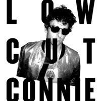 24-7 Presents Low Cut Connie!