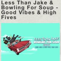 Good Vibes & High Fives Tour