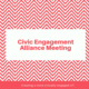 UT Austin Civic Engagement Alliance Meeting - Creating more civically engaged Longhorns